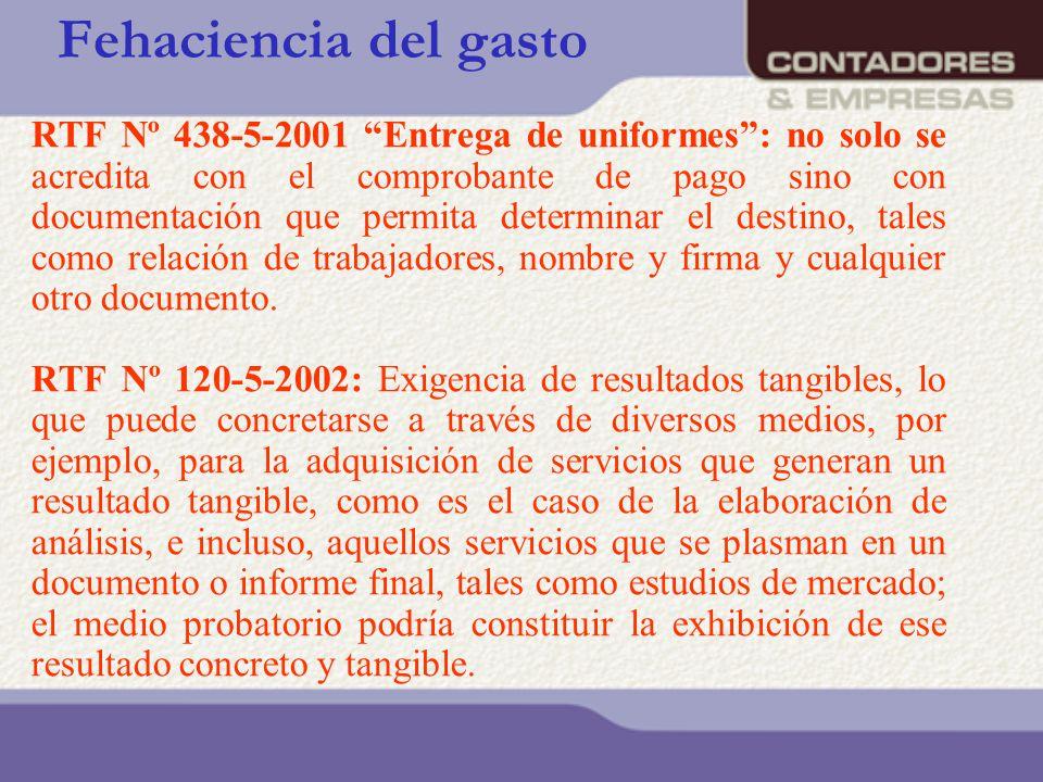 Fehaciencia del gasto RTF Nº 438-5-2001 Entrega de uniformes: no solo se acredita con el comprobante de pago sino con documentación que permita determ