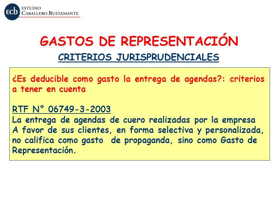 GASTOS DE REPRESENTACIÓN CRITERIOS JURISPRUDENCIALES ¿Es deducible como gasto la entrega de agendas?: criterios a tener en cuenta RTF N° 06749-3-2003