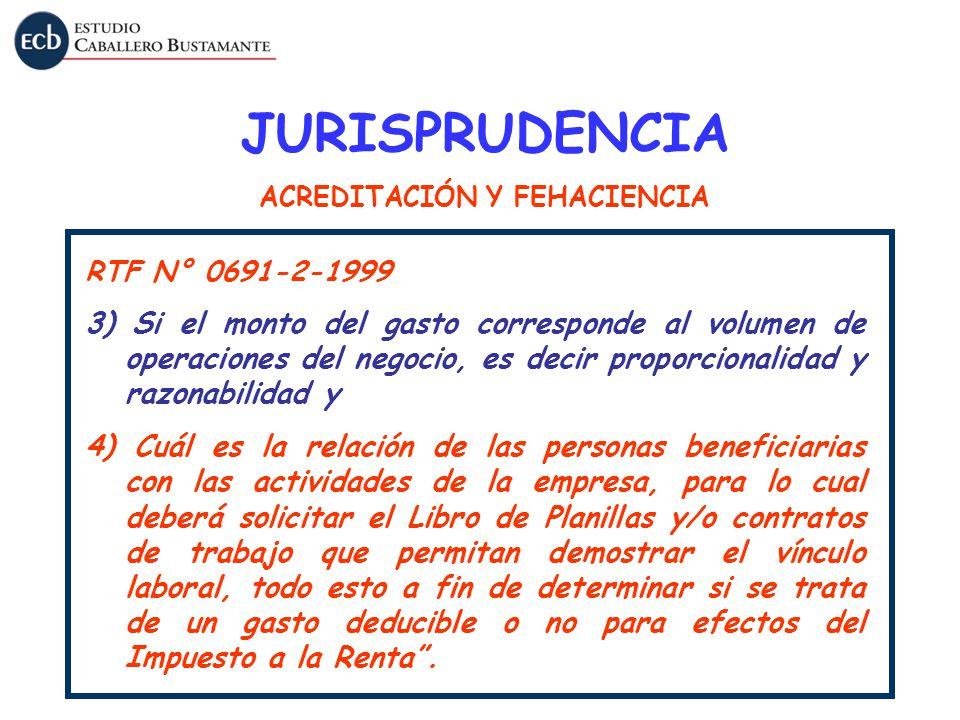 RTF N° 0691-2-1999 3) Si el monto del gasto corresponde al volumen de operaciones del negocio, es decir proporcionalidad y razonabilidad y 4) Cuál es