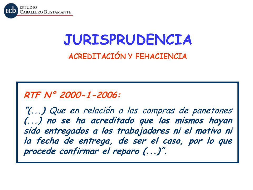 RTF N° 2000-1-2006: (...) Que en relación a las compras de panetones (...) no se ha acreditado que los mismos hayan sido entregados a los trabajadores