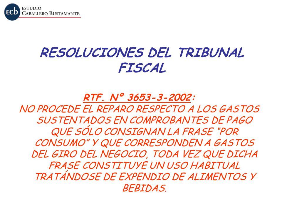 RESOLUCIONES DEL TRIBUNAL FISCAL RTF. Nº 3653-3-2002: NO PROCEDE EL REPARO RESPECTO A LOS GASTOS SUSTENTADOS EN COMPROBANTES DE PAGO QUE SÓLO CONSIGNA