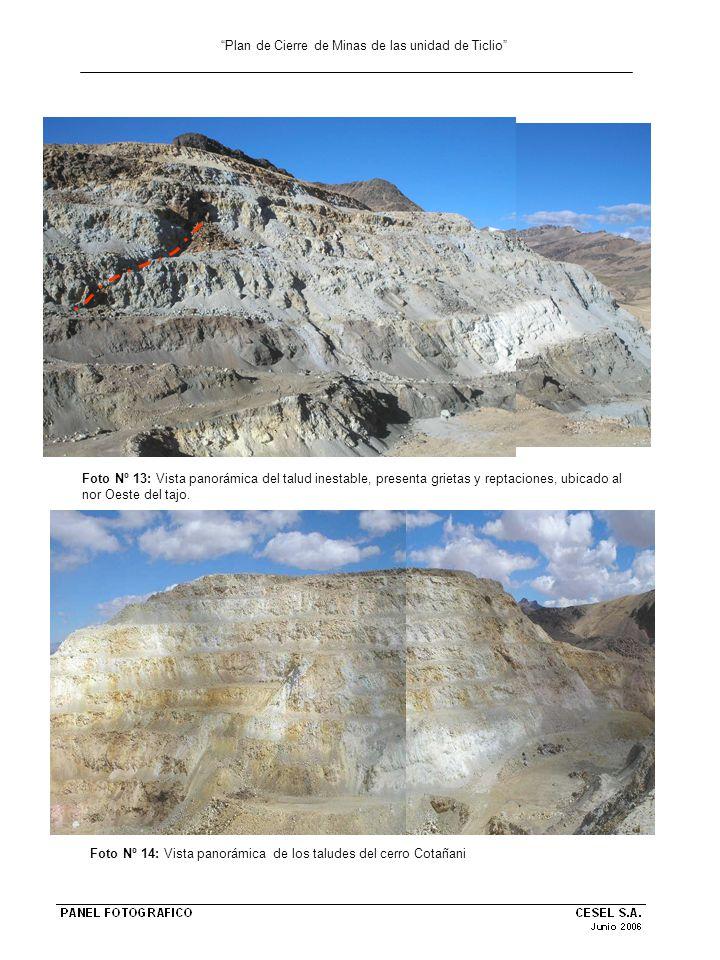 Plan de Cierre de Minas de las unidad de Ticlio Foto Nº 13: Vista panorámica del talud inestable, presenta grietas y reptaciones, ubicado al nor Oeste