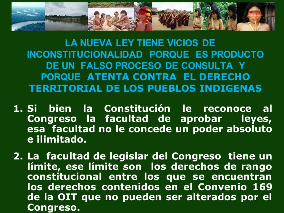 La Ley contraviene a esos principios de jerarquía constitucional por lo siguiente: (1) Desconoce la Existencia de los Pueblos Indígenas.