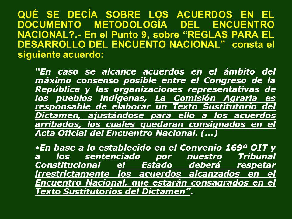 QUÉ SE ACORDÓ EN EL DIÁLOGO NACIONAL SOBRE EL SERFOR?: En el acta de 14 de mayo 2011 (folios 22/23) en lo relacionado al ARTÍCULO 15 / VICEMINISTERIO FORESTAL Y DE FAUNA SILVESTRE, ADSCRITO AL MINISTERIO DEL AMBIENTE se debatió ampliamente y se llegó a la conclusión de que el SERFOR tendría rango viceministerial dentro del Ministerio del Ambiente.