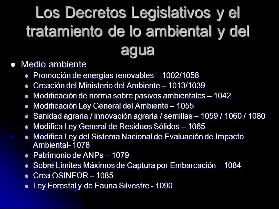 Los Decretos Legislativos y el tratamiento de lo ambiental y del agua Medio ambiente Medio ambiente Promoción de energías renovables – 1002/1058 Promo