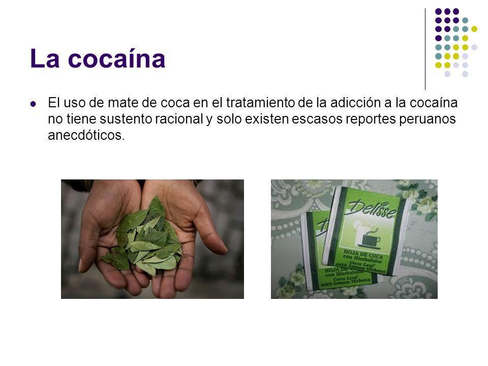 Cocaína La cocaina es un alcaloide con potente accion adictiva, y propiedades anestésicas locales. Se encuentra incluida en el Programa 1 de la Ley fe