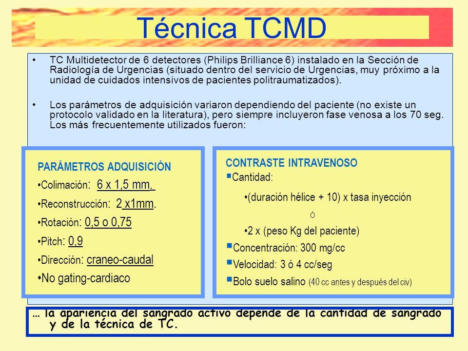 Técnica TCMD TC Multidetector de 6 detectores (Philips Brilliance 6) instalado en la Sección de Radiología de Urgencias (situado dentro del servicio d