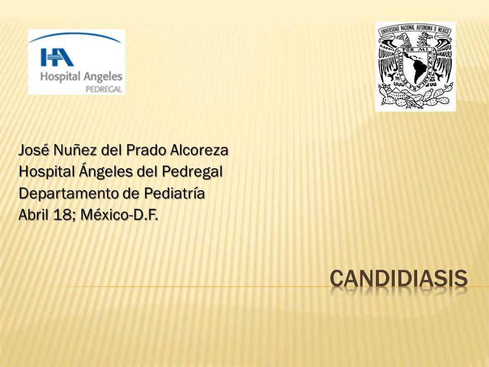 José Nuñez del Prado Alcoreza Hospital Ángeles del Pedregal Departamento de Pediatría Abril 18; México-D.F.