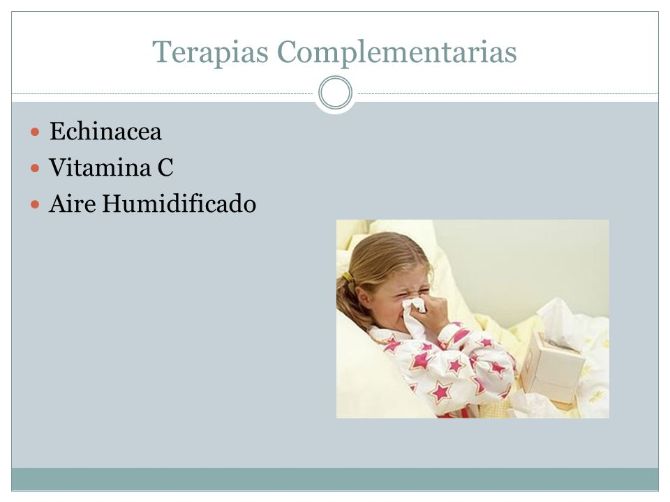 Terapias Complementarias Echinacea Vitamina C Aire Humidificado