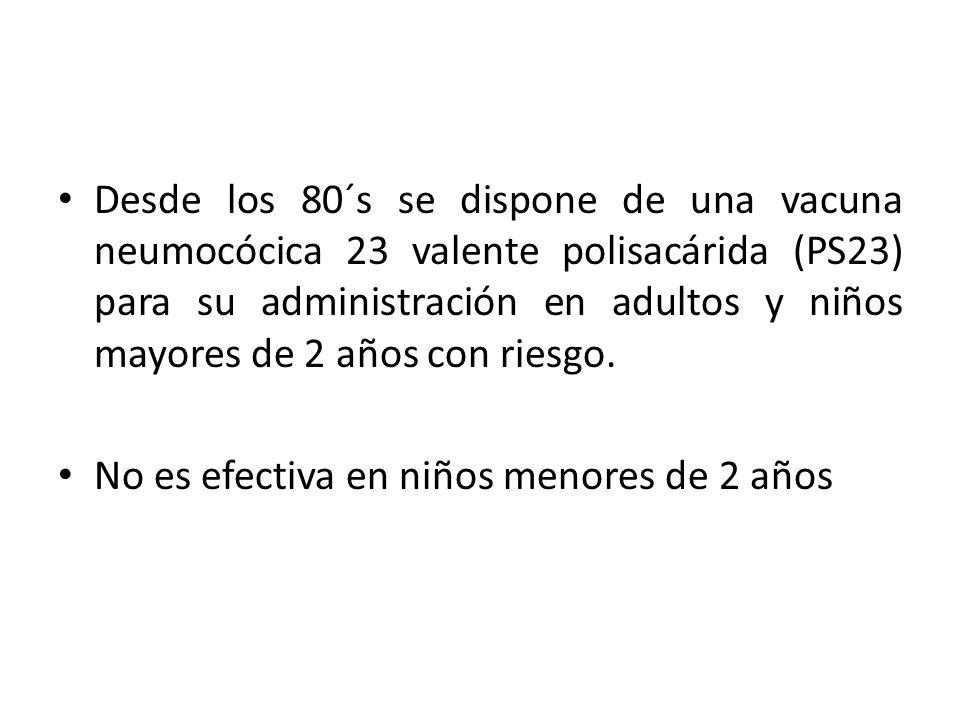 En el 2000 se aprobó una nueva vacuna conjugada 7 valente (VPC7) que es eficaz en niños menors de 24 meses.
