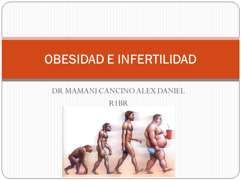 OBESIDAD Instituto nacional de salud (1998), IMC: Sobre peso: 25 a 29.9 Obesidad: 30 Obesidad mórbida: 40 Obesity and reproduction: an educational bulletin; Fertil Steril; 2008; 90:21-9.