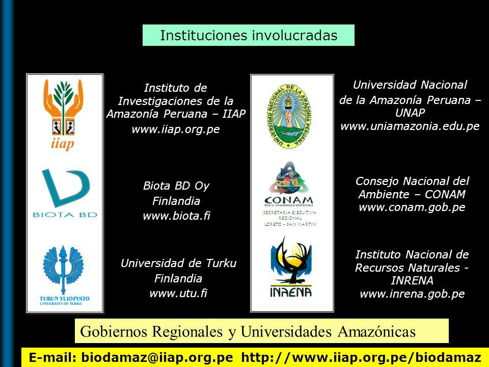 E-mail: biodamaz@iiap.org.pe http://www.iiap.org.pe/biodamaz Instituciones involucradas Instituto de Investigaciones de la Amazonía Peruana – IIAP www