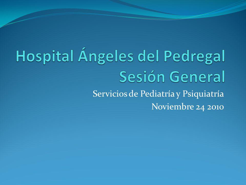 Servicios de Pediatría y Psiquiatría Noviembre 24 2010