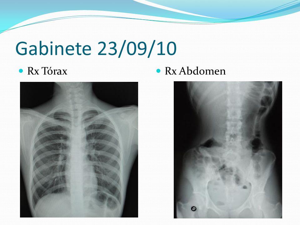 Gabinete 23/09/10 Rx Tórax Rx Abdomen
