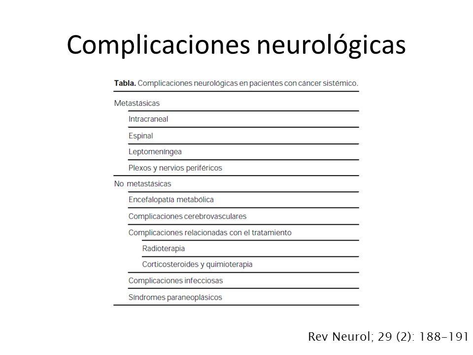 Complicaciones neurológicas Rev Neurol; 29 (2): 188-191