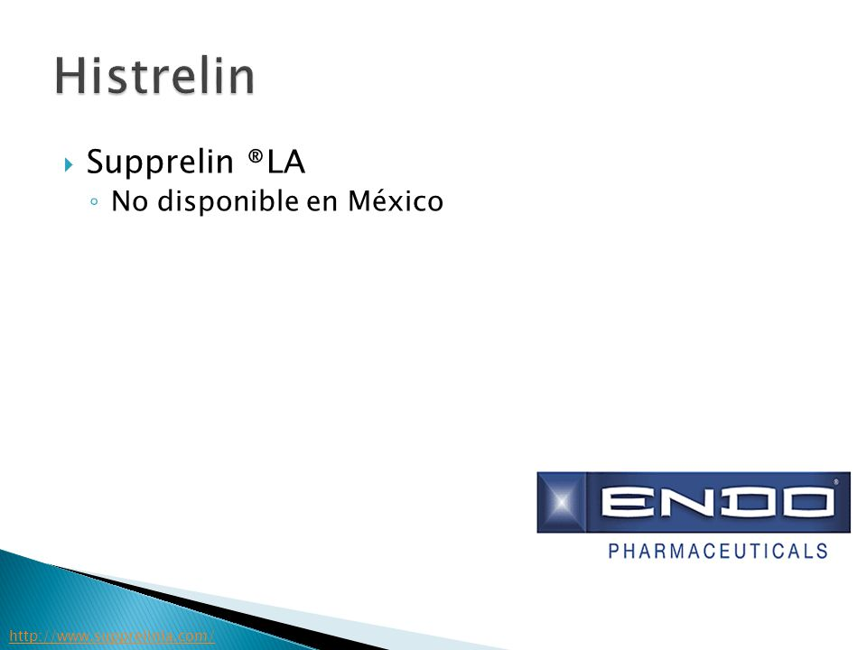Supprelin ®LA No disponible en México http://www.supprelinla.com/