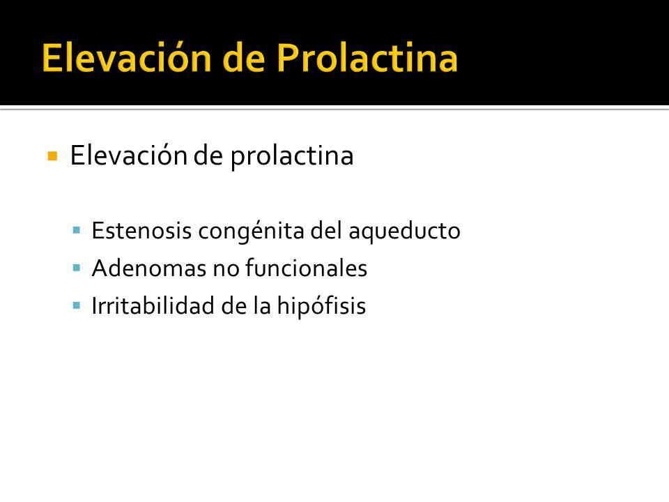 Elevación de prolactina Estenosis congénita del aqueducto Adenomas no funcionales Irritabilidad de la hipófisis