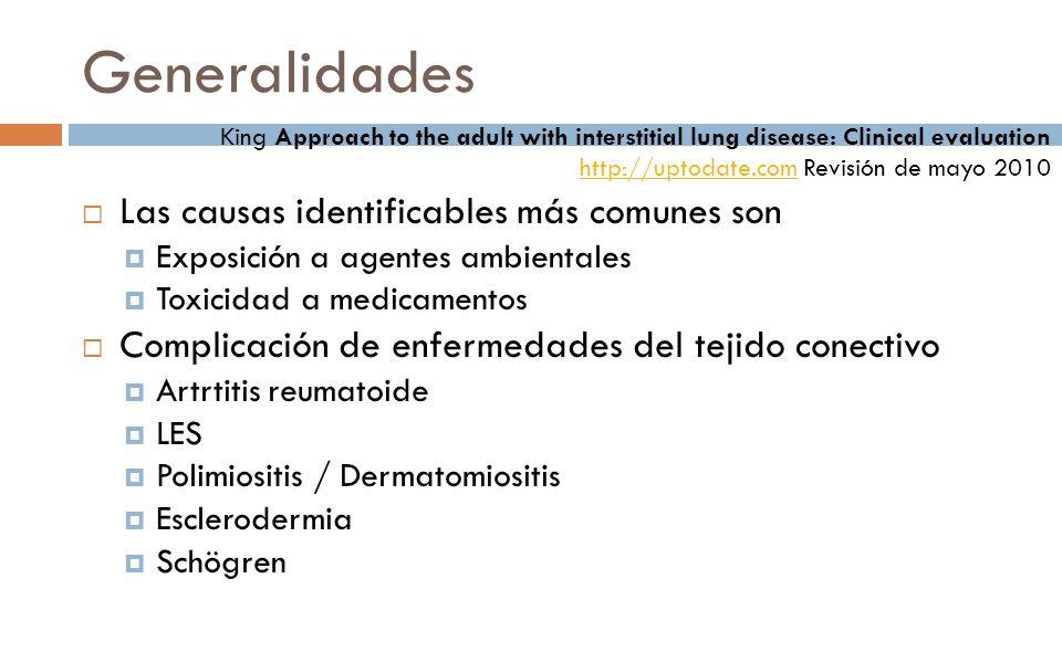 Clasificación Causa conocida ILD asociada a enfermedad de tejido conectivo (AR, polimiositis, esclerodermia) Neumonía por hipersensibilidad (pulmón de granjero, etc.) Neumoconiosis (asbestosis, silicosis, etc.) ILD inducida por fármacos (quimioterápicos, amiodarona, nitrofurantoína) ILD relacionadas al tabaquismo ILD inducida por radiación ILD inducida por inhalación de tóxicos (cocaína, cloruro de zinc, amonio) Causa desconocida Fibrosis pulmonar idiopática Sarcoidosis Otras neumonías intersticiales idiopáticas Neumonía organizada criptogénica Neumonía intersticial inespecífica Neumonía intersticial linfocítica Neumonía intersticial aguda Neumonías eosinofílicas Vasculitis pulmonar Linfangiomatosis pulmonar Proteinosis alveolar pulmonar Otras enfermedades raras