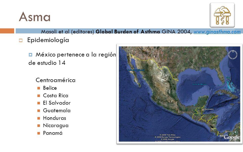 Asma Epidemiología México pertenece a la región de estudio 14 Centroamérica Belice Costa Rica El Salvador Guatemala Honduras Nicaragua Panamá Masoli e