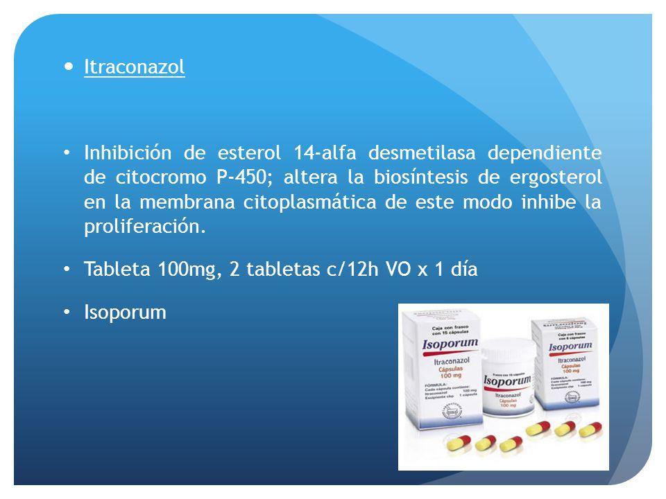 Itraconazol Inhibición de esterol 14-alfa desmetilasa dependiente de citocromo P-450; altera la biosíntesis de ergosterol en la membrana citoplasmátic