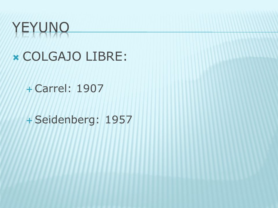 COLGAJO LIBRE: Carrel: 1907 Seidenberg: 1957