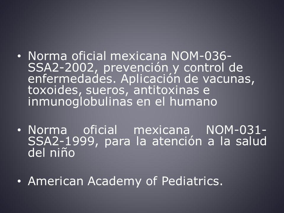 Norma oficial mexicana NOM-036- SSA2-2002, prevención y control de enfermedades.