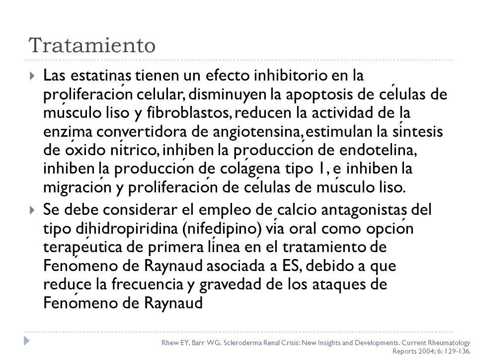 Tratamiento Las estatinas tienen un efecto inhibitorio en la proliferacion celular, disminuyen la apoptosis de celulas de musculo liso y fibroblastos,