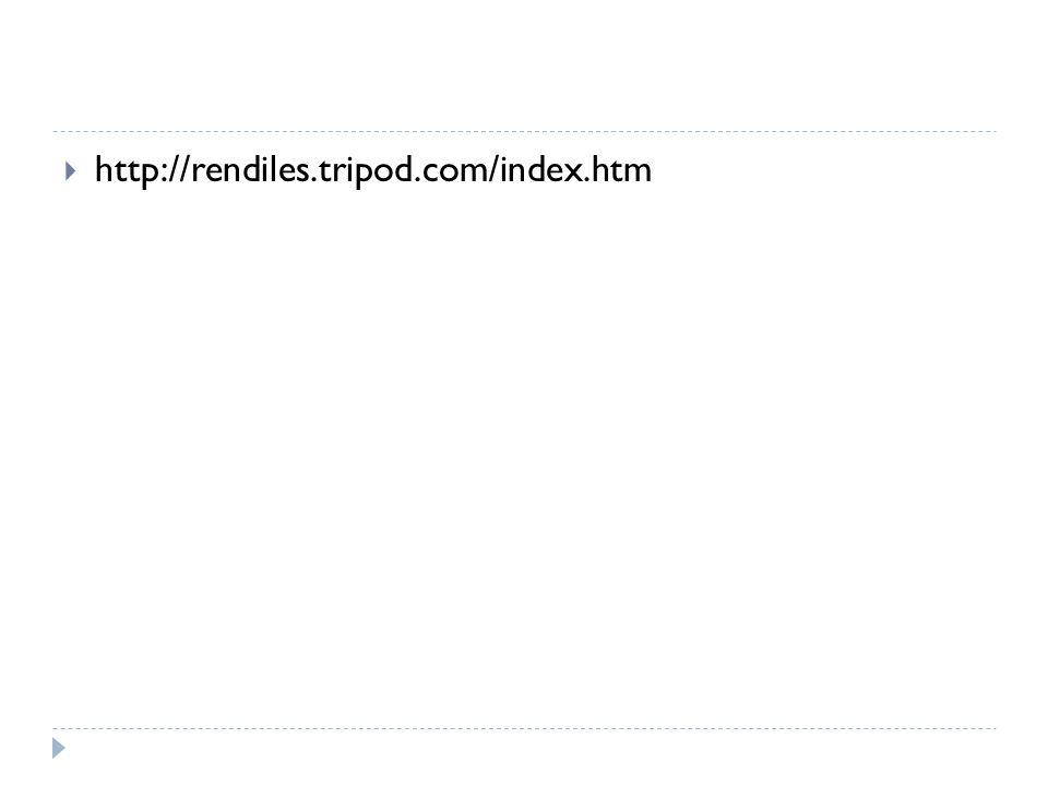 http://rendiles.tripod.com/index.htm