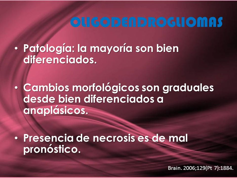 Patología: la mayoría son bien diferenciados. Patología: la mayoría son bien diferenciados. Cambios morfológicos son graduales desde bien diferenciado