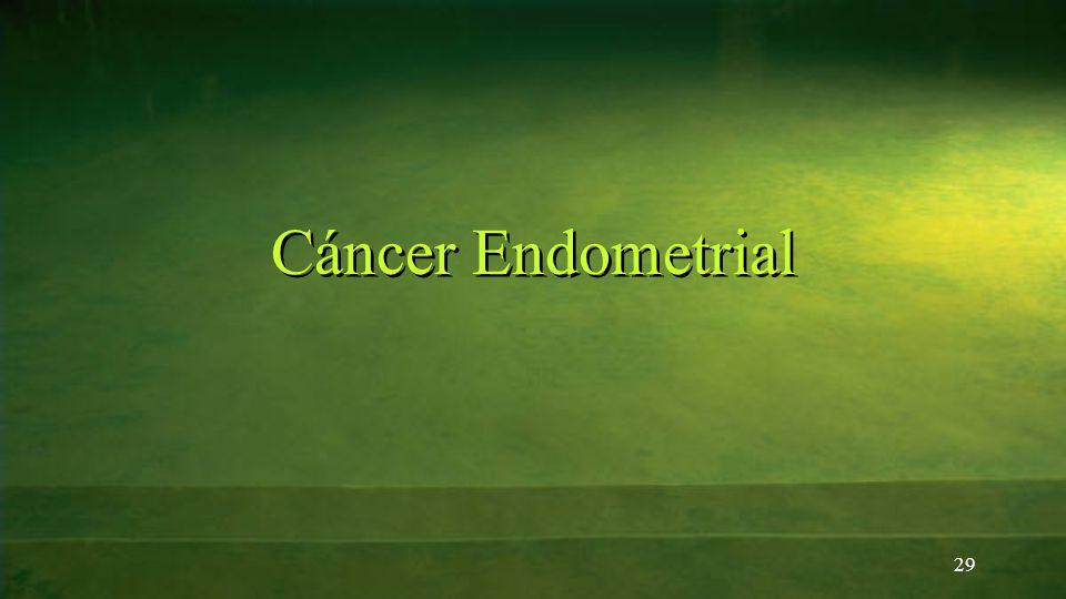 Cáncer Endometrial 29