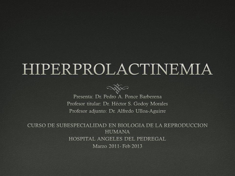 Edad -Menopausia e hiperprolactinemia: -Con estrógenos sin cambios en los niveles de PRL Hombre: - 50% de jóvenes a mayores.