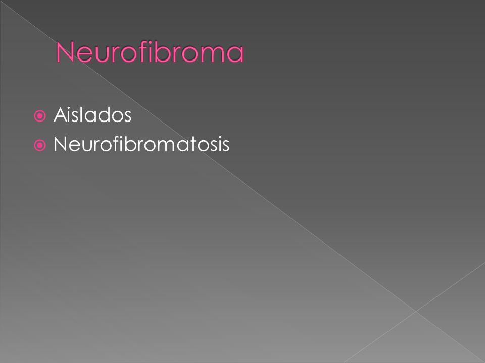 Aislados Neurofibromatosis