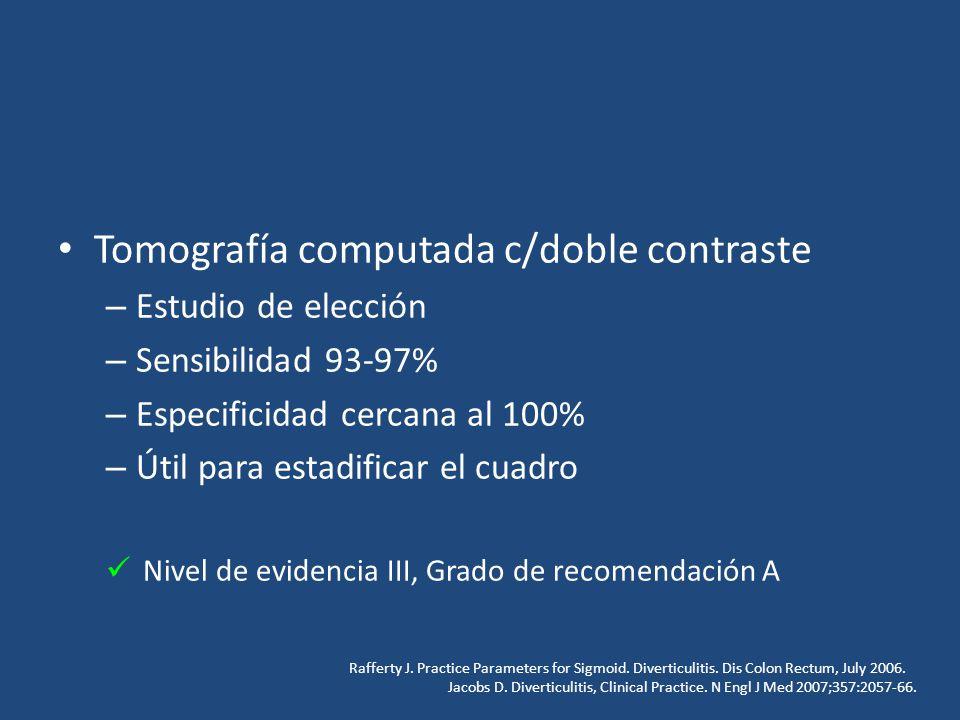 Tomografía computada c/doble contraste – Estudio de elección – Sensibilidad 93-97% – Especificidad cercana al 100% – Útil para estadificar el cuadro N
