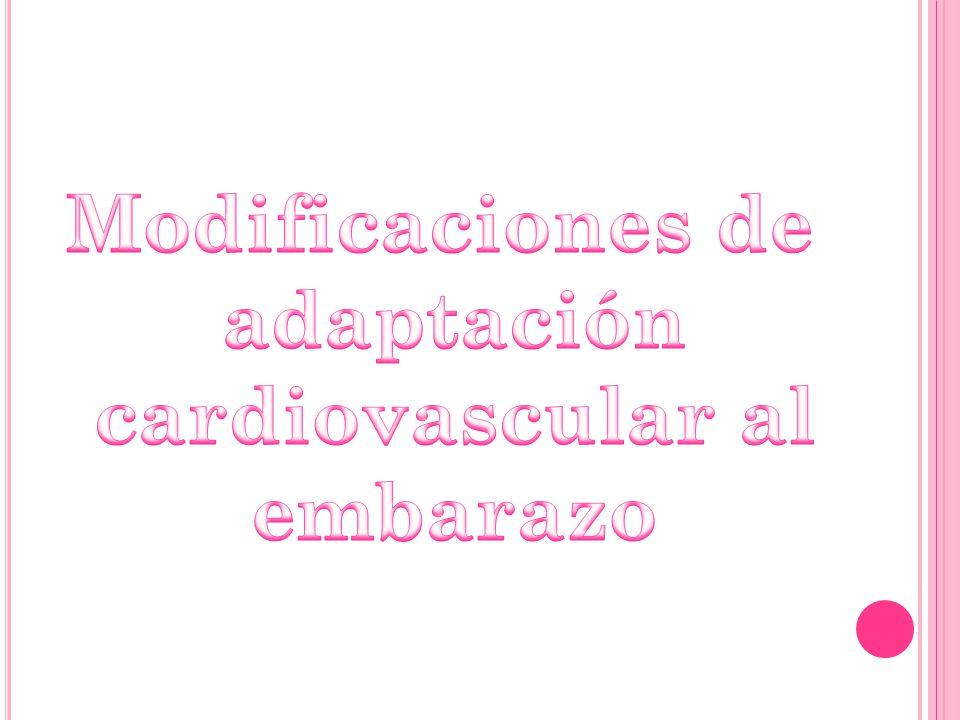 EPIDEMIOLOGÍA Casi el 4% de las mujeres en edad reproductiva padece un cardiopatía.