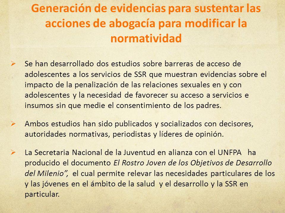 Generación de evidencias para sustentar las acciones de abogacía para modificar la normatividad Se han desarrollado dos estudios sobre barreras de acc