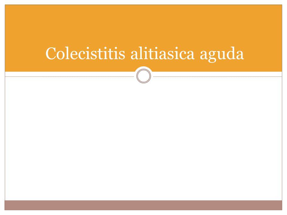 Colecistitis alitiasica aguda