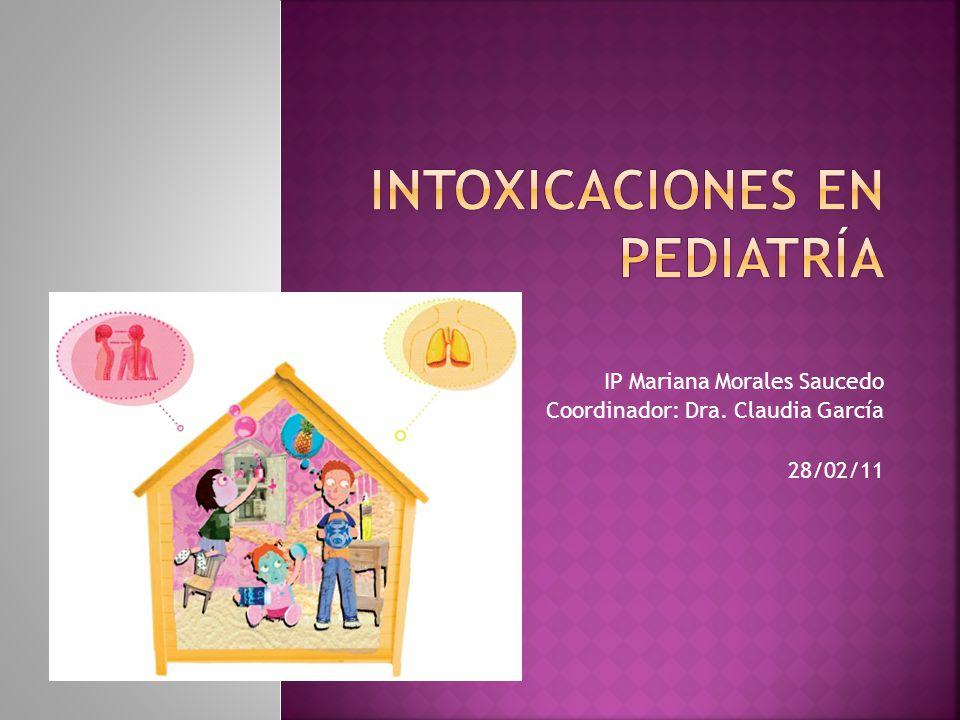 IP Mariana Morales Saucedo Coordinador: Dra. Claudia García 28/02/11