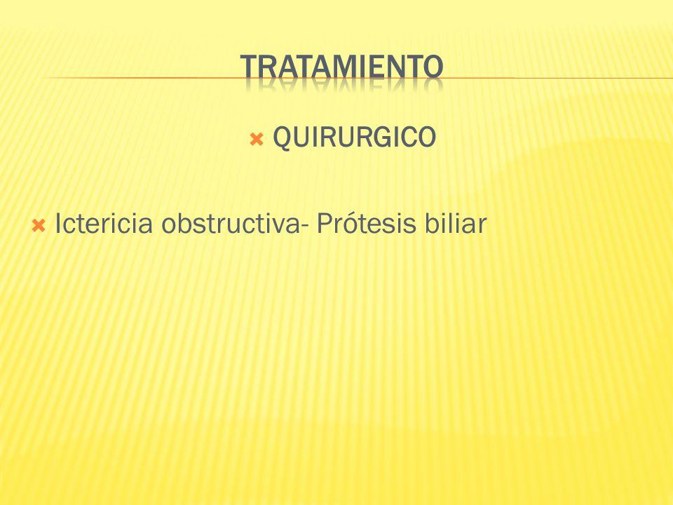QUIRURGICO Ictericia obstructiva- Prótesis biliar