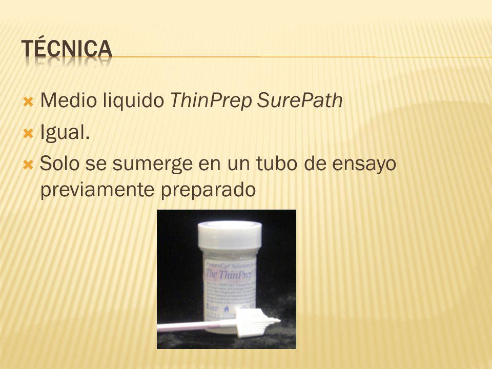 Medio liquido ThinPrep SurePath Igual. Solo se sumerge en un tubo de ensayo previamente preparado