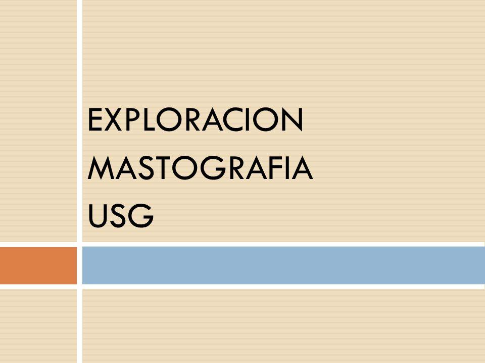 EXPLORACION MASTOGRAFIA USG