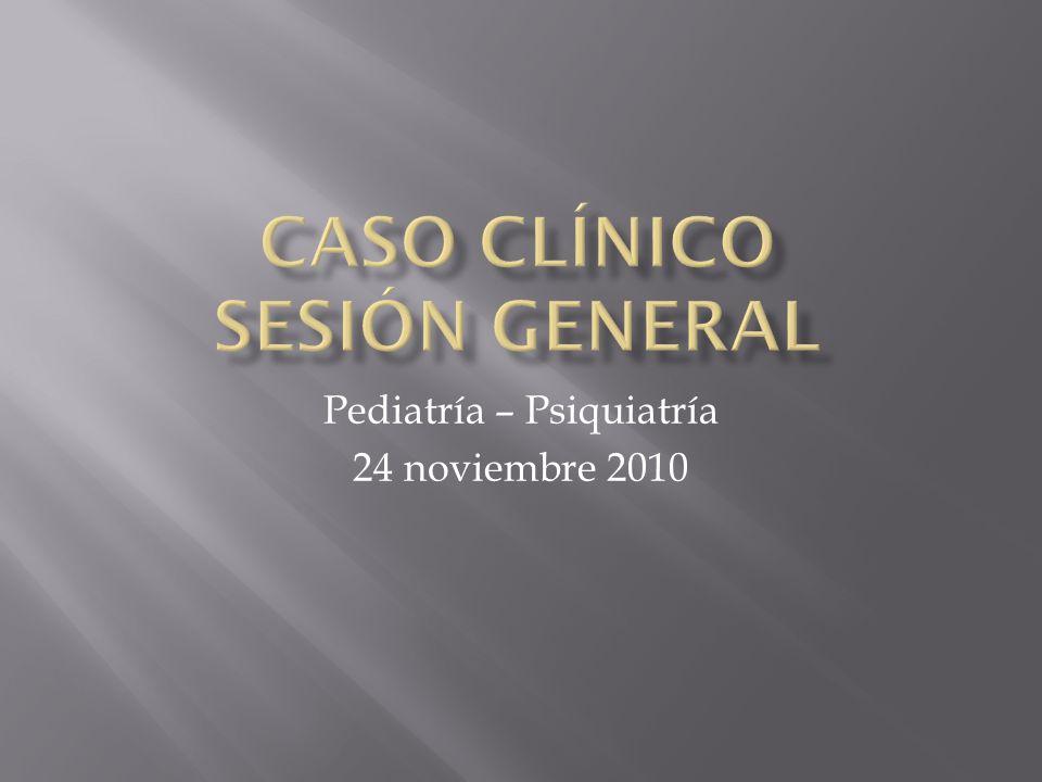 Pediatría – Psiquiatría 24 noviembre 2010