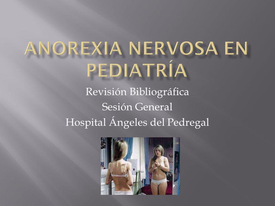Revisión Bibliográfica Sesión General Hospital Ángeles del Pedregal