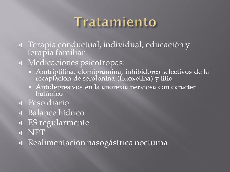 Terapia conductual, individual, educación y terapia familiar Medicaciones psicotropas: Amtriptilina, clomipramina, inhibidores selectivos de la recapt