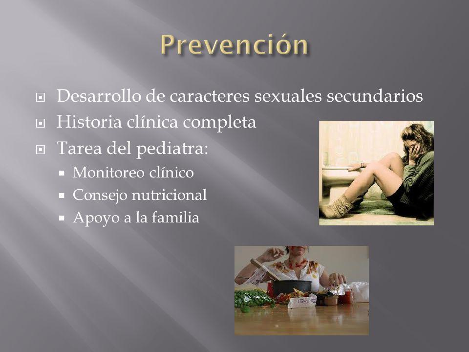Desarrollo de caracteres sexuales secundarios Historia clínica completa Tarea del pediatra: Monitoreo clínico Consejo nutricional Apoyo a la familia
