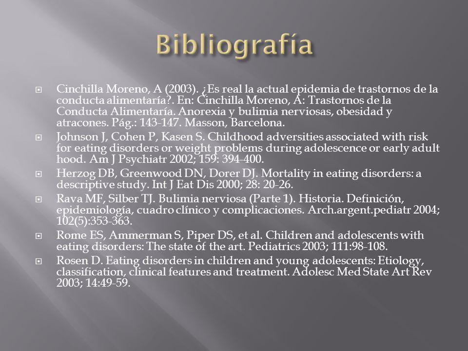 Cinchilla Moreno, A (2003). ¿Es real la actual epidemia de trastornos de la conducta alimentaría?. En: Cinchilla Moreno, A: Trastornos de la Conducta