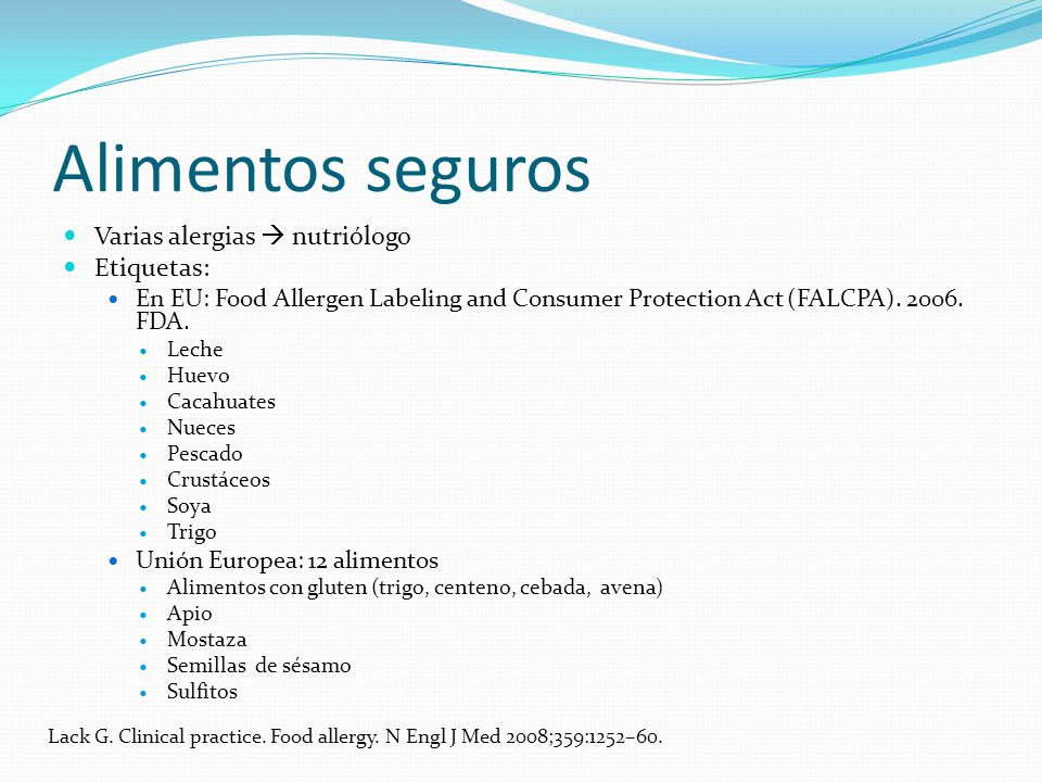 Alimentos seguros Varias alergias nutriólogo Etiquetas: En EU: Food Allergen Labeling and Consumer Protection Act (FALCPA).