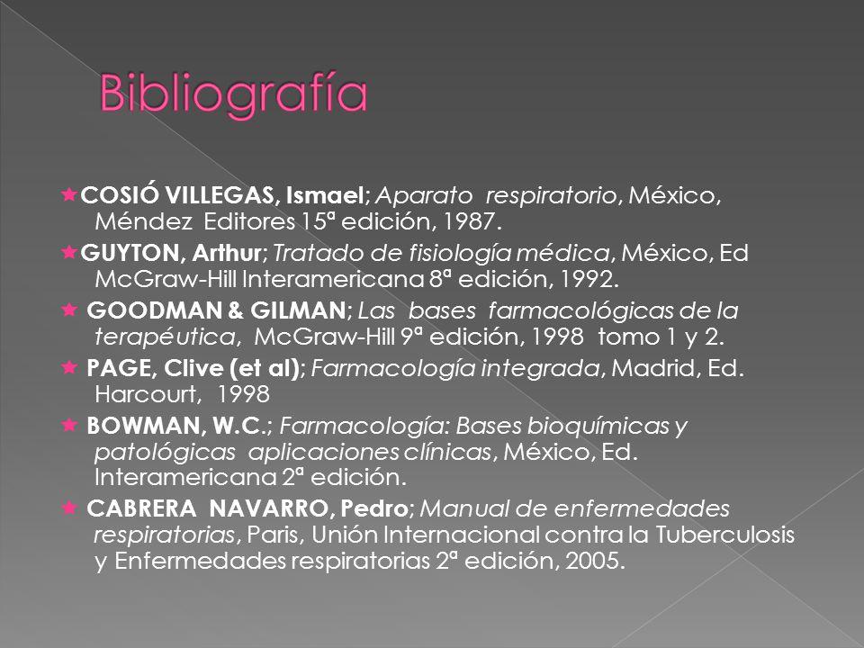 COSIÓ VILLEGAS, Ismael ; Aparato respiratorio, México, Méndez Editores 15ª edición, 1987.