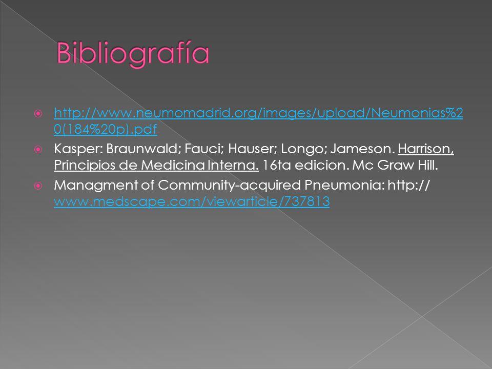 http://www.neumomadrid.org/images/upload/Neumonias%2 0(184%20p).pdf http://www.neumomadrid.org/images/upload/Neumonias%2 0(184%20p).pdf Kasper: Braunwald; Fauci; Hauser; Longo; Jameson.