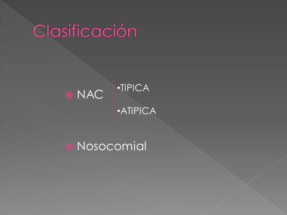 NAC Nosocomial TIPICA ATIPICA