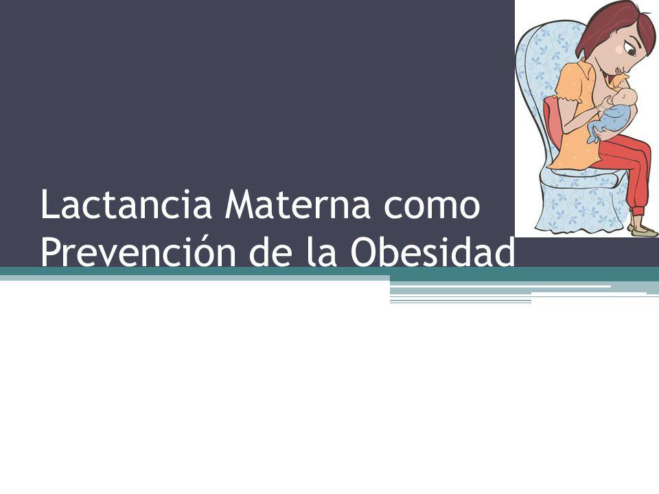 Lactancia Materna como Prevención de la Obesidad